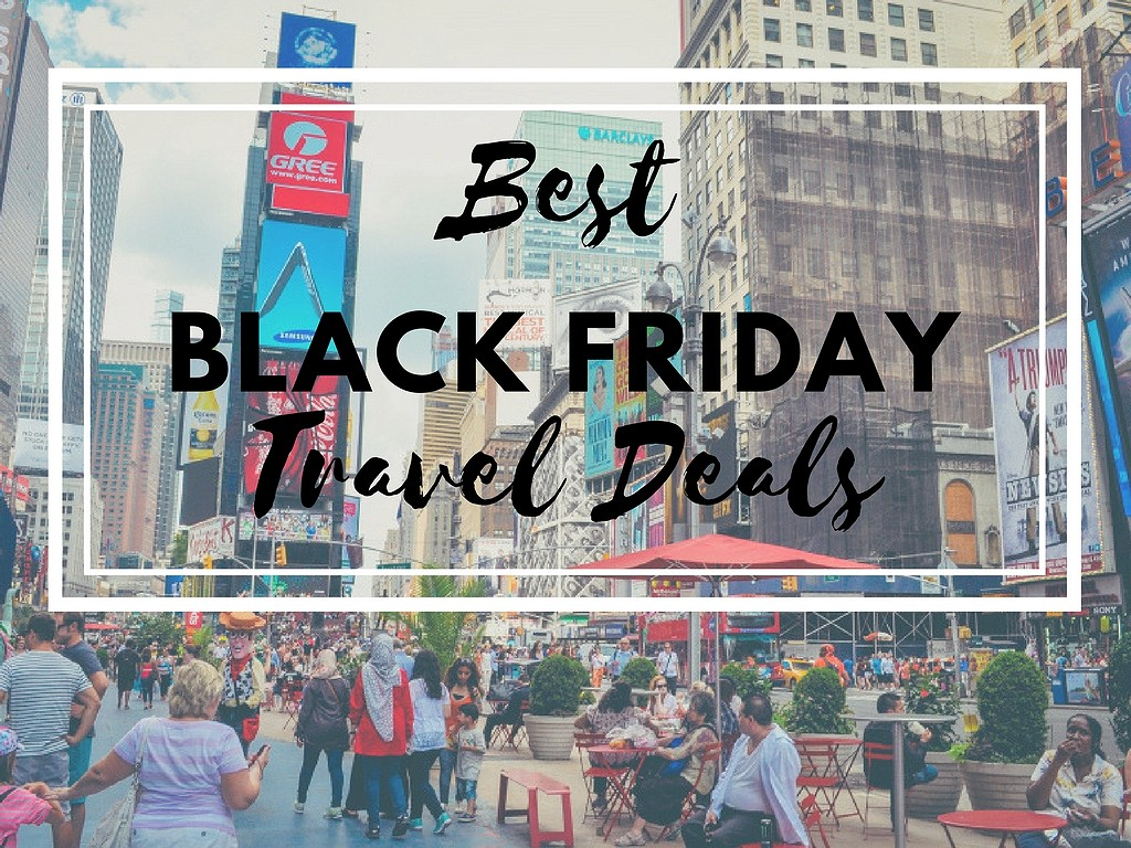 Best Black Friday Travel Deals