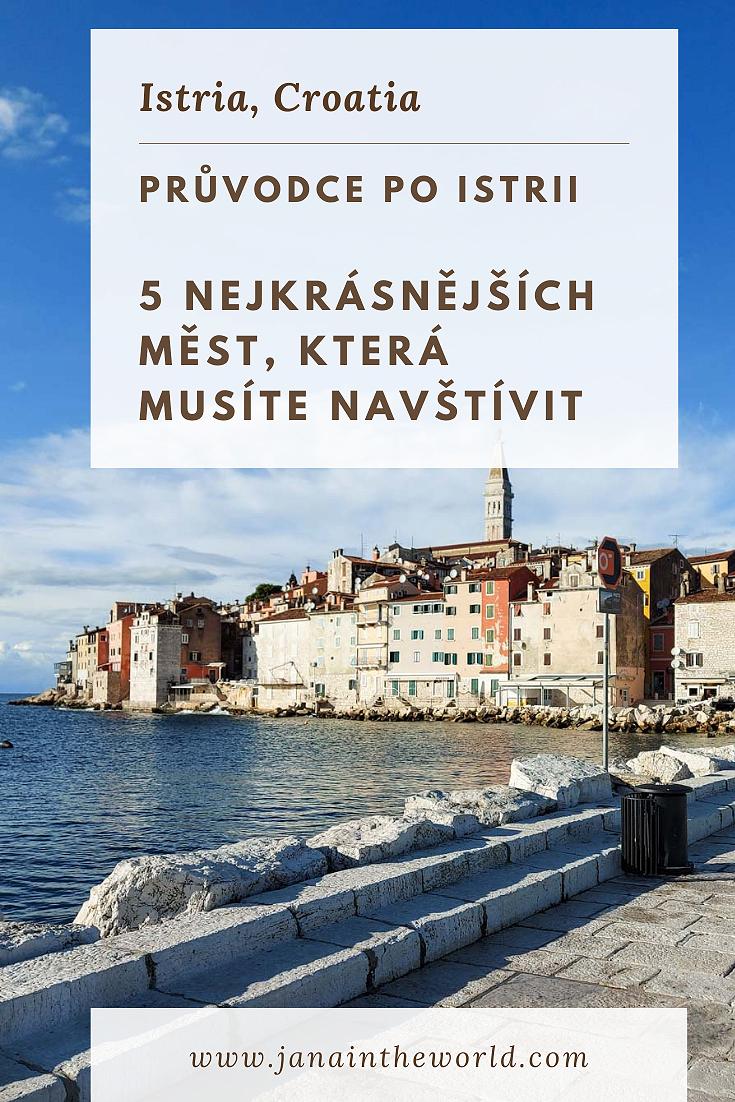 Průvodce po Istrii  5 nejkrásnějších měst, která musíte navštívit